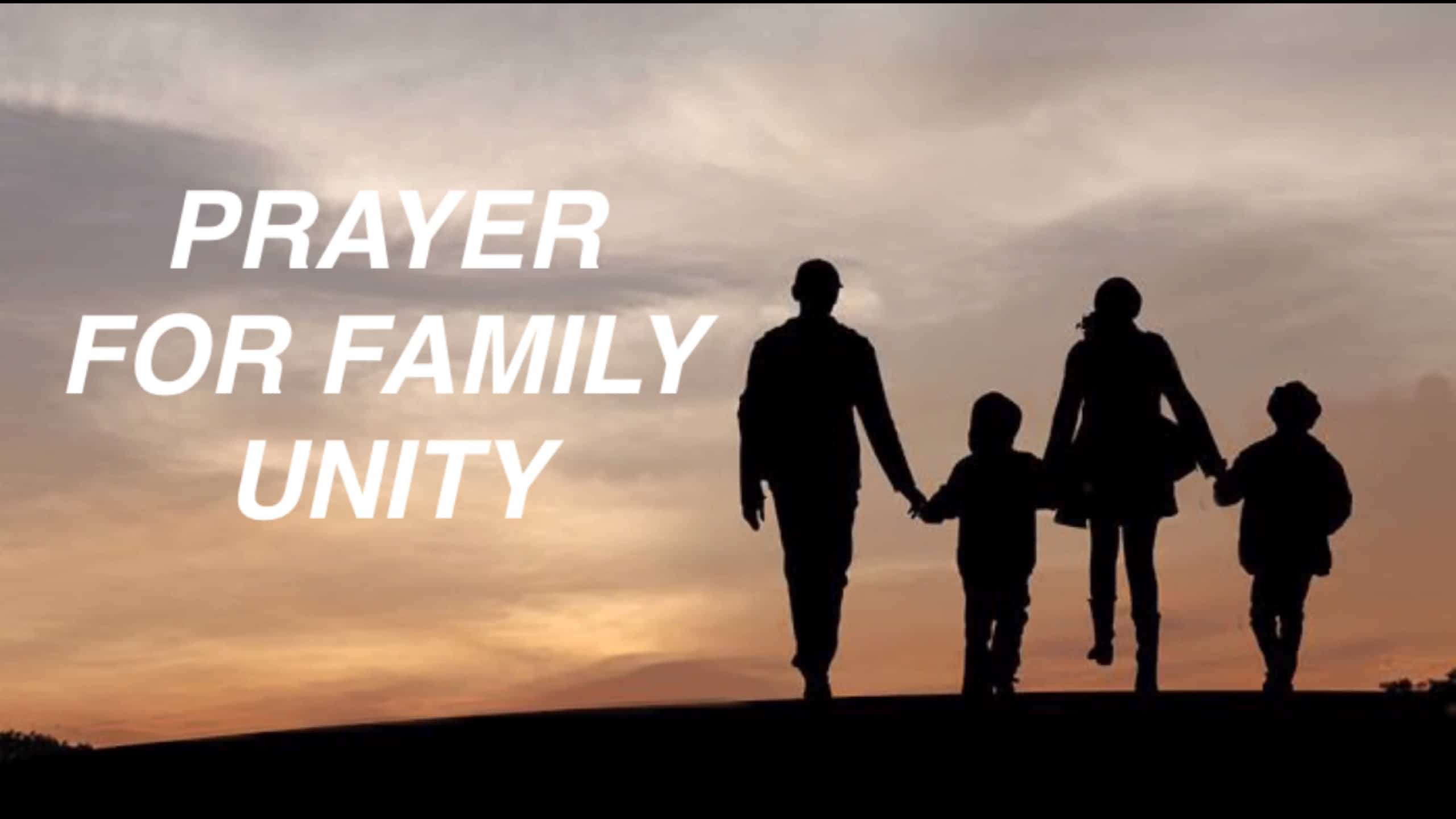 Prayer for family unity
