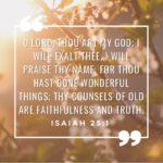 God is Faithful and True – Isaiah 25:1
